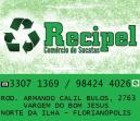 RECICLAGEM EM FLORIANÓPOLIS RECIPEL - COMÉRCIO DE MATERIAIS RECICLAVEIS